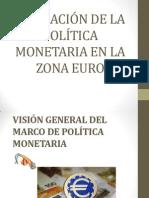 Aplicacion de La Politica Monetaria en La Zona Euro Final