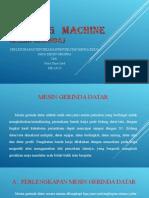 presentasi mesin gerinda PUTRA UMAR SAID (ME-1A 15).ppt