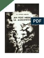 Am Fost Medic La Auschwitz