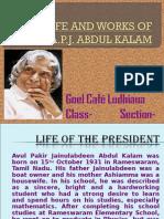 APJ Abdul Kalam(Goel Cafe Ludhiana)