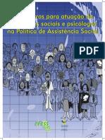 Parâmetros para atuação de  Parâmetros para atuação de  assistentes sociais e psicólogos  assistentes sociais e psicólogos  na Política de Assistência Social  na Política de Assistência Social