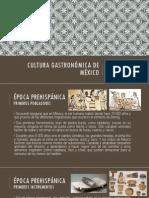 Cultura Gastronómica de México