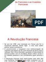 A Revolução e Invasões Francesas
