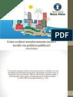 Politicas Publicas Como Realizar Monitoramento Social e Incidir Em... Guia Pratico Inst. Nossa IlhAus 2015