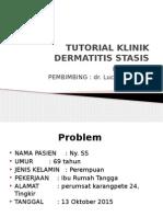 Tutorial Klinik_dermatitis Stasis