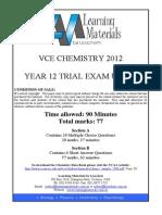 VCE Chemistry 2012 Lisachem Unit 3 Practice exam