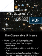 Galactic Structures and Evolution