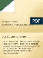 Reforma y Globalización
