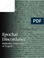 Veronique M. Foti - Epochal Discordance, Holderlin's Philosophy of Tragedy (S U N Y Series in Contemporary Continental Philosophy) (2006)