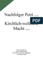 Nachfolger Petri ..... Kirchlich-Weltliche Macht
