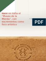 Noticia museo de la caca