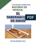 El Tabernaculo de David.