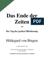 Hildegard von Bingen  Das Ende der Zeiten  und   Die große Offenbarung