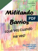 Militando Barrios, Tercera Edición