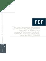 Artículo - La Separación Materna Temprana Provoca Disminuciónen Las Conductas Maternas y de Autocuidado en Hembras Adultas