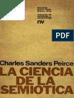 La Ciencia de La Semiosis . Peirce