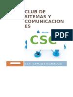 Club de Sitemas y Comunicaciones