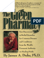 James a. Duke, Michael Castleman, Alice Feinstein, The Green Pharmacy New Discoveries in Herbal Remedies for Common Diseases and Conditions From the Worlds Foremost Authority on Healing Herbs 1997