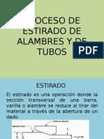 Proceso de Estirado de Alambres y de Tubos 1