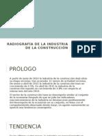 Radiografía de La Industria de La Construcción