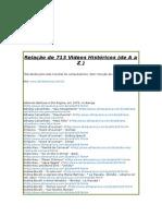 713 Vídeos Históricos de a a Z - Relação