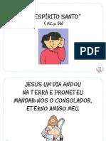 """""""O Espírito Santo"""" ( MC, p. 56)"""