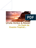 Utopía Hotels & Resort