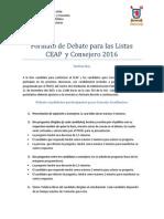 DEBATE Y PRESENTACIÓN LISTA CEAP 2016 Y CONSEJERO ACADEMICO