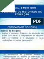Fundamentos Históricos da Educação