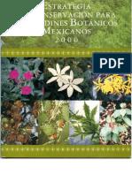 Estrategia de Conservacion Para Los Jardines Botanicos Mexicanos 2000-1