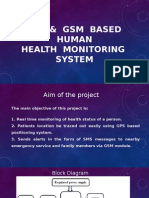 GPS and GSM Based Health Monitoring System