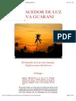 El Hacedor de Luz Ava Guarani - Explicaciones Esotéricas