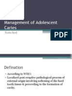 MNG of Adolescent Caries