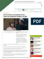 Notícias Da TV _ Fãs de Chaves Estranham Novas Vozes Em Episódios Inéditos No SBT