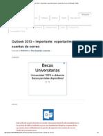Outlook 2013 – Importante_ Exportar_importar Cuentas de Correo _ El Blog de PALEL