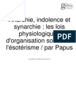 Anarchie, Indolence Et Synarchie Les Lois Physiologiques d'Organisation Sociale Et l'Ésotérisme Par Papus