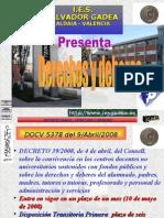 DERECHOS Y DEBERES- DECRETO 39 2008