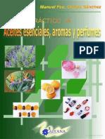 Manual Practico de Aceites Esenciales, Aromas y Perfumes
