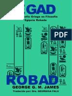 James George Legado Robado Filosofia Griega Egipto 2005