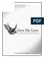Give Me Love. A Harry Styles Fanfic