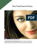 Cara Memutihkan Wajah Dengan Photoshop Mudah