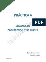 Informe ensayos de compresión y de chispa