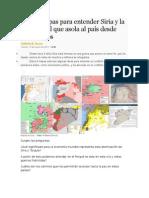 Nueve Mapas Para Entender Siria y La Guerra Civil Que Asola Al País Desde Hace 4 Años