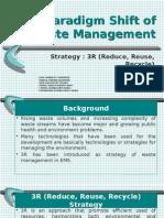 Paradigm Shift of Waste Management