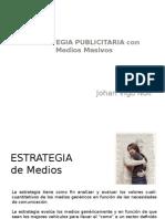 Estrategia Publicitaria MEDIOS MASIVOS