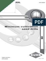 OPERATOR's MANUAL Minimum Cultivation Seed Drills KHUN (SD)