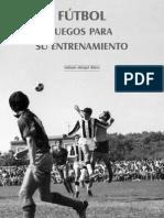 Fútbol- Juegos Para Su Entrenamiento