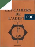 Les Cahiers de l'Adepte N° 10 à 12