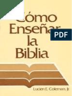Lucien E. Coleman Jr. - Como Enseñar La Biblia