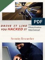 Drive it Like you Hacked it